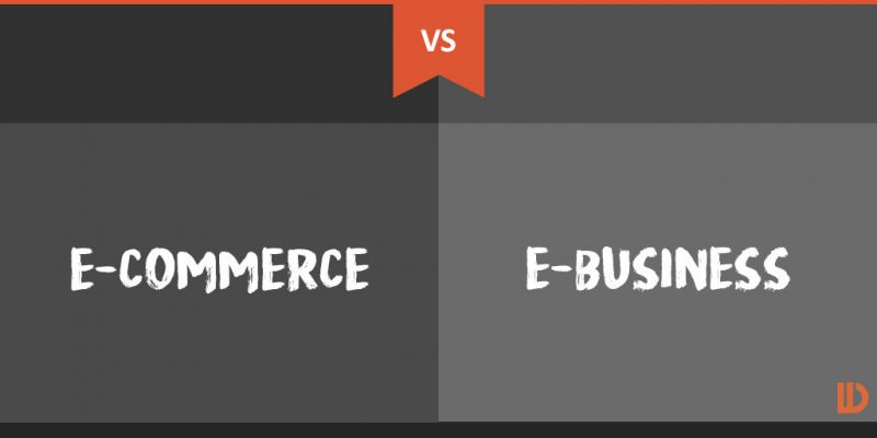 E Commerce Vs E Business 800x400
