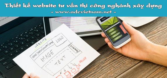 Chi phí cho gói thiết kế website tư vấn thi công nghành xây dựng tại ADC Việt Nam