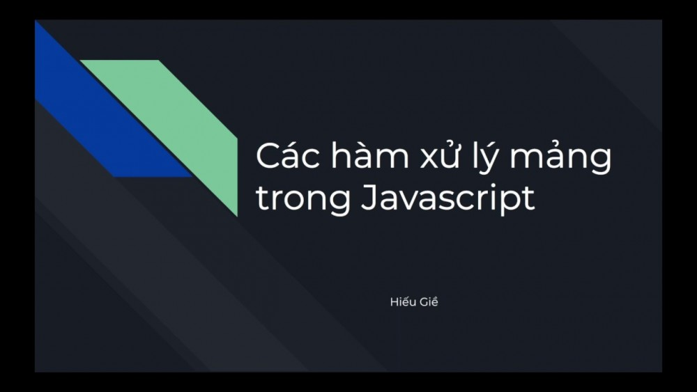 Xử Lý Mảng Trong Javascript